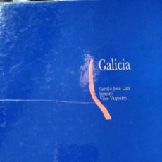 Libros: GALICIA. CAMILO JOSÉ CELA, ILUSTRACIONES DE LAXEIRO Y FOTOGRAFÍAS DE VÍCTOR VAQUEIRO. Lote 123278855
