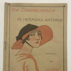 Libros: MI HERMANA ANTONIA. - VALLE INCLÁN, RAMÓN DEL.. Lote 123255654