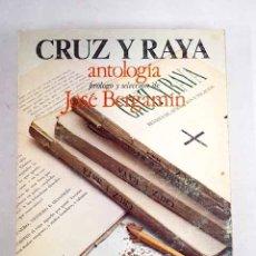 Libros: CRUZ Y RAYA: ANTOLOGÍA. Lote 123376831