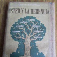 Libros: USTED Y LA HERENCIA - POR AMRAM SCHEINFELD - ED. SUDAMERICANA 1946 . Lote 139889040