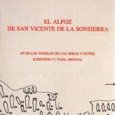 Libros: EL ALFOZ DE SAN VICENTE DE LA SONSIERRA - HERAS Y NÚÑEZ, MARÍA ÁNGELES DE LAS / TOJAL BENGOA, ILDEFO. Lote 124000452