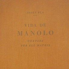 Libros: VIDA DE MANOLO CONTADA PER ELL MATEIX. Lote 124311167
