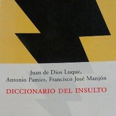 Libros: DICCIONARIO DEL INSULTO. Lote 124316396