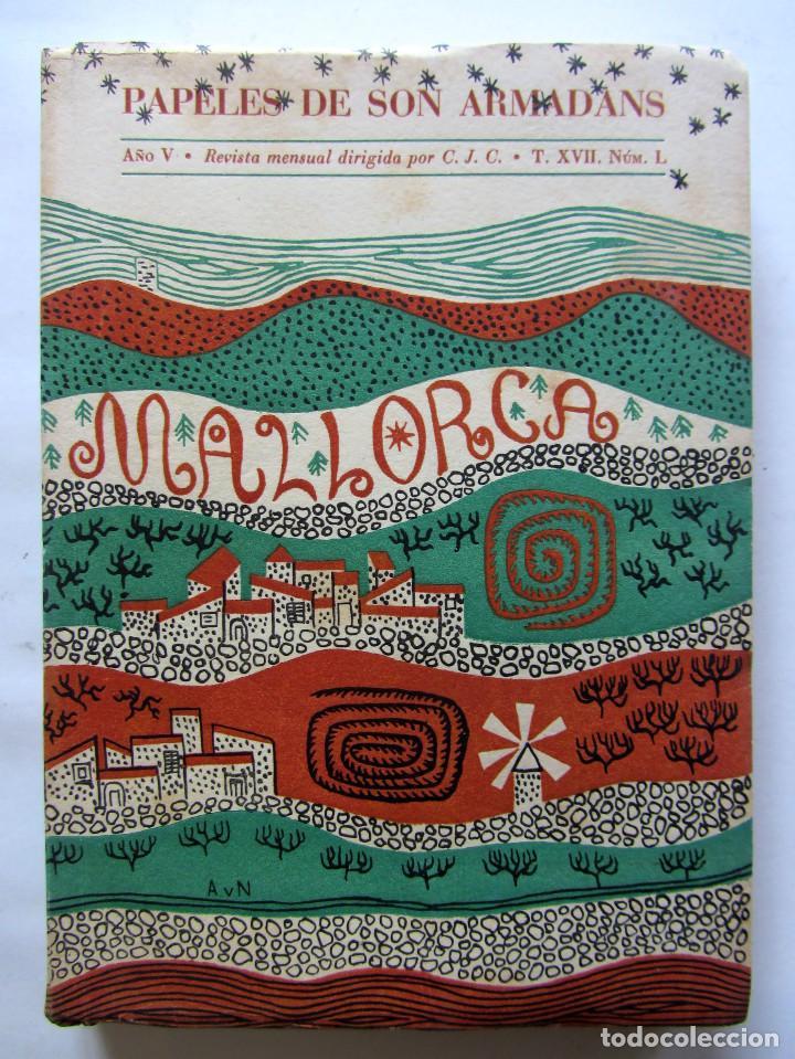 LOS PAPELES DE SON ARMADANS MALLORCA. AÑO 1960. ILUSTRADO. 364 PÁGINAS. CAMILO JOSÉ CELA (Libros sin clasificar)