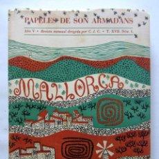 Libros: LOS PAPELES DE SON ARMADANS MALLORCA. AÑO 1960. ILUSTRADO. 364 PÁGINAS. CAMILO JOSÉ CELA. Lote 124653271