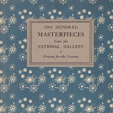 Libros: ONE HUNDRED MASTERPIECES FROM THE NATIONAL GALLERY - NO CONSTA AUTOR. Lote 124848552