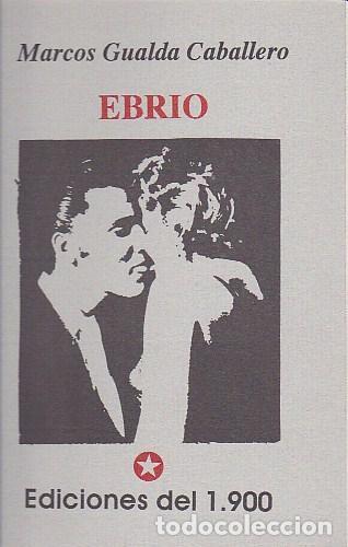 EBRIO - GUALDA CABALLERO, MARCOS (Libros sin clasificar)
