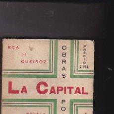 Libros: LA CAPITAL - EÇA DE QUEIROZ. Lote 124929403