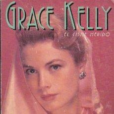Libros: GRACE KELLY. EL CISNE HERIDO - GASCA, LUIS. Lote 124944160