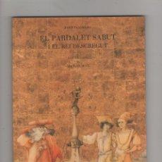 Libros - El pardalet sabut i el rei descregut. - PALOMERO, Josep: - 125048739