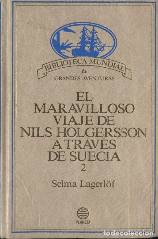 EL MARAVILLOSO VIAJE DE NILS HOLGERSSON A TRAVES DE SUECIA 2 - SELMA LAGERLOF - OFERTAS DOCABO (Libros sin clasificar)