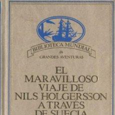 Libros: EL MARAVILLOSO VIAJE DE NILS HOLGERSSON A TRAVES DE SUECIA 2 - SELMA LAGERLOF - OFERTAS DOCABO. Lote 125204039