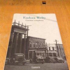 Libros: CUENTOS COMPLETOS. EUDORA WELTY. LUMEN. Lote 125206887