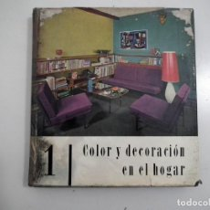 Libros: COLOR Y DECORACION EN EL HOGAR Nº 1. Lote 125210247
