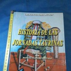 Libros: HISTORIA DE LAS JORNADAS TAURINAS. Lote 125235879