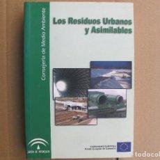 Libros: LOS RESIDUOS URBANOS Y ASIMILABOLES (CONSEJERIA DE MEDIO AMBIENTE) 2003. Lote 125665927