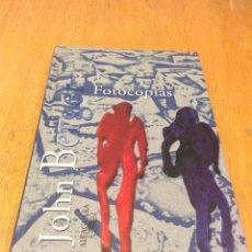 Libros: FOTOCOPIAS. JOHN BERGER. ALFAGUARA. Lote 125824751
