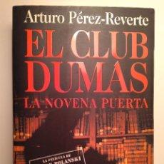 Libros: EL CLUB DUMAS. ARTURO PÉREZ-REVERTE. ALFAGUARA, 1999, 4.ª ED.. Lote 125893147