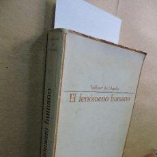 Libros: EL FENÓMENO HUMANO. TEILHARD DE CHARDIN, PIERRE. ED. TAURUS. MADRID 1967. 4ª EDICIÓN. Lote 126101035
