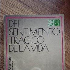 Libros: DEL SENTIMIENTO TRAGICO DE LA VIDA DE MIGUEL DE UNAMUNO 1983. SELECCIONES AUSTRAL, ESPASA CALPE. Lote 126200731