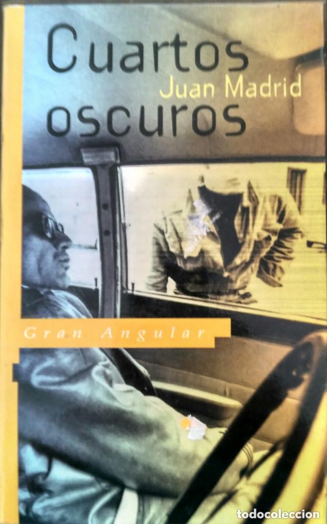 CUARTOS OSCUROS. JUAN MADRID / SM 1993 (COLECCIÓN GRAN ANGULAR)