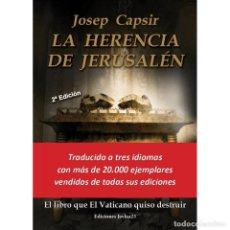 Libros: LA HERENCIA DE JERUSALÉN (EL LIBRO QUE EL VATICANO QUISO DESTRUIR). Lote 126247515