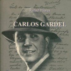 Libros - GARDEL, Carlos. - TANGO INACABABLE. - 126373575