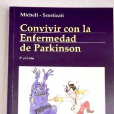 Libros: CONVIVIR CON LA ENFERMEDAD DE PARKINSON. Lote 198384782