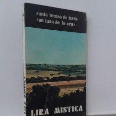 Libros: LIRA MÍSTICA - SANTA TERESA DE JESÚS - SAN JUAN DE LA CRUZ. Lote 127053000