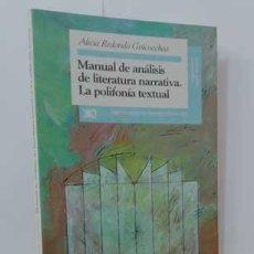 Libros - MANUAL DE ANÁLISIS DE LITERATURA NARRATIVA. LA POLIFONÍA TEXTUAL - REDONDO GOICOECHEA, ALICIA - 127080943