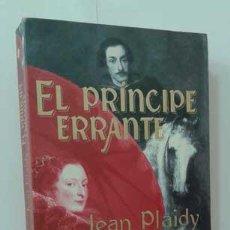 Livres: EL PRÍNCIPE ERRANTE - PLAIDY, JEAN (VICTORIA HOLT). Lote 127083050