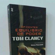 Libros: OP-CENTER, EQUILIBRIO DE PODER - CLANCY, TOM. Lote 127101328
