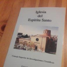 Libros: LIBRILLO IGLESIA DEL ESPIRITU SANTO CSIC CONSEJO SUPERIOR INVESTIGACIONES CIENTIFICAS. Lote 127263780