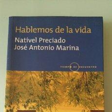 Libros: HABLEMOS DE LA VIDA. NATIVEL PRECIADO. 2002. Lote 127570936
