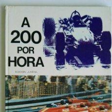 Libros: A 200 POR HORA EDICIÓN JUVENIL. Lote 127772988