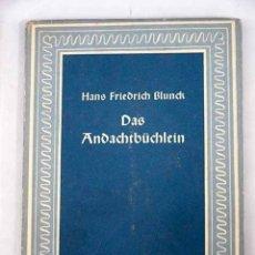 Libros: DAS ANDACHTBÜCHLEIN. Lote 127986648
