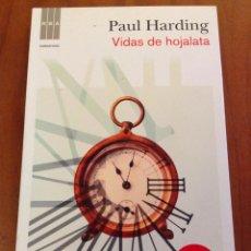 Libros: VIDAS DE HOJALATA. PAUL HARDING. RBA. Lote 128000615