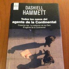 Libros: TODAS LOS CASOS DEL AGENTE DE LA CONTINENTAL. DASHIELL HAMMETT. RBA. Lote 128006499