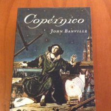 Libros: COPÉRNICO. JOHN BANVILLE. EDHASA. Lote 128009791