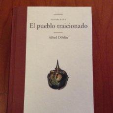 Libros: EL PUEBLO TRAICIONADO. NOVIEMBRE DE 1918. ALFRED DOBLIN. EDHASA. Lote 128015191