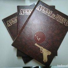 Libros: ARMAS DE FUEGO LIGERAS, DEPORTIVAS Y MILITARES COMPLETA 3 TOMOS. Lote 128077535
