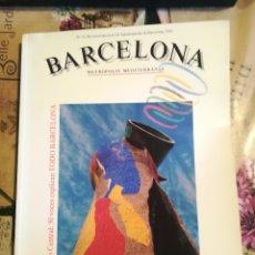 Libros: BARCELONA. METRÒPOLIS MEDITERRÀNIA. Nº 22 REVISTA TRIMESTRAL DEL AYUNTAMIENTO DE BARCELONA. 1992. Lote 128212275