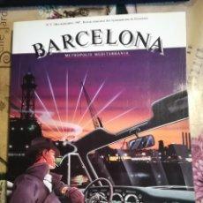 Libros: BARCELONA. METRÒPOLIS MEDITERRÀNIA. Nº 5 REVISTA TRIMESTRAL DEL AYUNTAMIENTO DE BARCELONA. 1987. Lote 128215915
