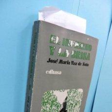 Libros: EL INFIERNO Y LA BRISA. VAZ DE SOTO, JOSÉ MARÍA. COL. EL PUENTE LITERARIO, 7. ED. EDHASA. BARCELONA . Lote 128217935