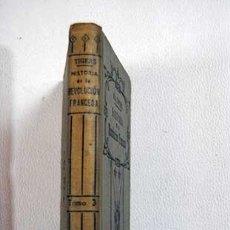 Libros: HISTORIA DE LA REVOLUCION FRANCESA, TOMO III. Lote 128591666