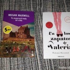 Libros: LOTE 2 LIBROS TE ESPERARE TODA MI VIDA MEGAN MAXWELL + EN LOS ZAPATOS DE VALERIA ELISABET BENAVENT. Lote 128684019