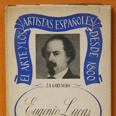 Libros: EUGENIO LUCAS.-J.A.GAYA NUÑO.EDIDIONES COBALTO BARCELONA.1948. Lote 128691947