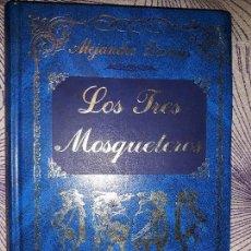 Libros: LOS TRES MOSQUETEROS ILUSTRADO ALEJANDRO DUMAS . EDITORIAL EDIMAT LIBROS. Lote 128819751