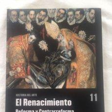 Libros: EL RENACIMIENTO: LA REFORMA Y LA CONTRARREFORMA. Lote 127433639