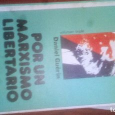 Libros: POR UN MARXISMO LIBERTARIO. - DANIEL GUÉRIN. BIBLIOTECA JUCAR DE POLITICA Nº 60 4. Lote 194290517